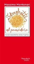 Massimo Montanari - Spaghetti al pomodoro