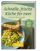 Wor & Bild Verlag, Wort & Bild Verlag - Senioren Ratgeber: Schnelle, frische Küche für zwei