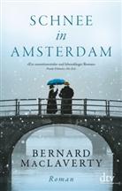 Bernard MacLaverty - Schnee in Amsterdam