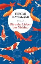 Hiromi Kawakami - Die zehn Lieben des Nishino