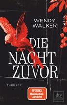 Wendy Walker - Die Nacht zuvor