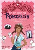 Meg Cabot - Ich bin dann mal Prinzessin - Zwei königliche Katastrophen in einem Band