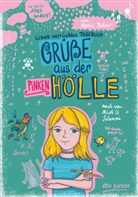 Leonie Below, Nicole El Salamoni - Grüße aus der pinken Hölle - Lisas verrücktes Tagebuch
