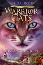 Erin Hunter, Johannes Wiebel, Anja Hansen-Schmidt - Warrior Cats - Das gebrochene Gesetz - Eisiges Schweigen
