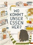 Julia Dürr - Wo kommt unser Essen her?