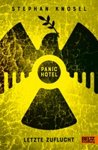 Stephan Knösel - Panic Hotel