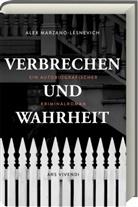 Alex Marzano-Lesnevich, Sigrun Arenz - Verbrechen und Wahrheit
