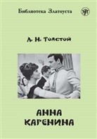 Leo N. Tolstoi, Leo Tolstoy - , Anna Karenina (B2)