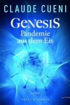 Claude Cueni - Genesis - Pandemie aus dem Eis