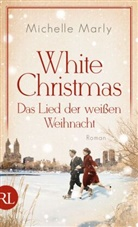 Michelle Marly - White Christmas - Das Lied der weißen Weihnacht