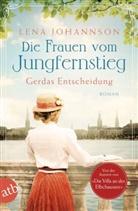 Lena Johannson - Die Frauen vom Jungfernstieg. Gerdas Entscheidung