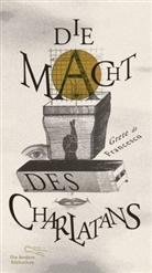 Grete De Francesco, Grete de Francesco - Die Macht des Charlatans