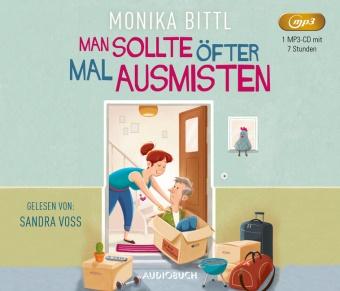 Monika Bittl, Sandra Voss - Man sollte öfter mal ausmisten, 1 Audio-CD, MP3 (Hörbuch) - Ungekürzte Ausgabe, Lesung