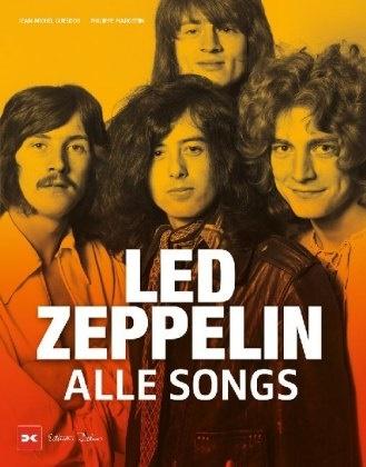 Jean-Miche Guesdon, Jean-Michel Guesdon, Philippe Margotin - Led Zeppelin - Alle Songs