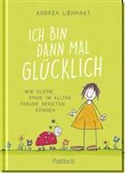 Andrea Lienhart - Ich bin dann mal glücklich