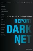 Theresa Locker, Daniel Mützel - Report Darknet