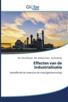 Aysha Akhtar, Md Simu Bhuyan, MD Simul Bhuyan, Md. Simul Bhuyan, Md Shafiqu Islam, Md Shafiqul Islam... - Effecten van de industrialisatie