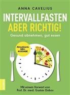 Anna Cavelius - Intervallfasten - aber richtig!