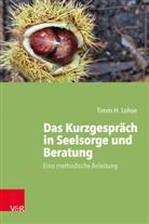 Timm H Lohse, Timm H. Lohse, Christoph Schneider-Harpprecht - Das Kurzgespräch in Seelsorge und Beratung