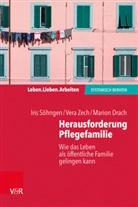 Marion Drach, Iri Söhngen, Iris Söhngen, Ver Zech, Vera Zech - Herausforderung Pflegefamilie