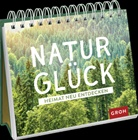 Groh Redaktionsteam, Gro Redaktionsteam - Naturglück - Heimat neu entdecken