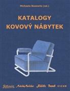 Michaela Bosewitz - Katalogy Kovový nábytek