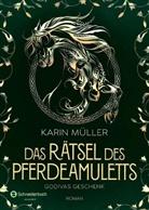 Karin Müller - Das Rätsel des Pferdeamuletts - Godivas Geschenk
