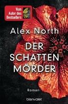 Alex North - Der Schattenmörder