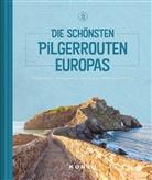 KUNTH Verlag, KUNT Verlag - Die schönsten Pilgerrouten Europas