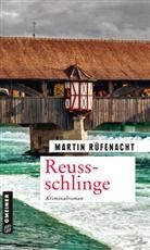 Martin Rüfenacht - Reussschlinge