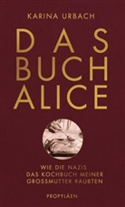 Karina Urbach, Karina (Dr.) Urbach - Das Buch Alice