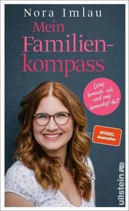 Nora Imlau - Mein Familienkompass - Was brauch ich und was brauchst du?. Ungekürzte Ausgabe