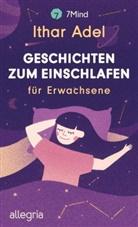7Mind, Itha Adel, Ithar Adel, Katharina Bitzl - Einschlafgeschichten