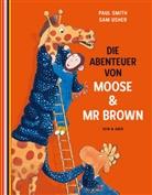 Paul Smith, Sam Usher - Die Abenteuer von Moose & Mr Brown