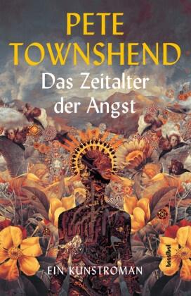 Pete Townshend, Alan Tepper - Das Zeitalter der Angst - Ein Kunstroman