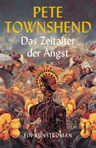 Pete Townshend, Alan Tepper - Das Zeitalter der Angst