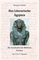 Michael E Habicht, Michael E. Habicht - Das Literarische Ägypten [1. Ed.]