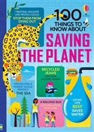 Rose Hall, Alice James, Jerome Martin, Jerome James Martin, Tom Mumbray, Eddie Reynolds... - 100 Things to Know About Saving the Planet