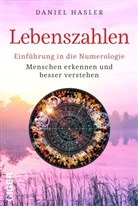 Daniel Hasler - Lebenszahlen - Einführung in die Numerologie