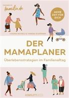Michaela Moses, Cosim Michels, Cosima Michels, Michaela Moses, Verena Schörner - Der Mamaplaner
