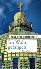 Hans-Otto Thomashoff - Im Wahn gefangen