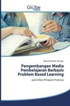 Ahmad Dahlan Siregar - Pengembangan Media Pembelajaran Berbasis Problem Based Learning