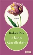 Barbara Pym - In feiner Gesellschaft