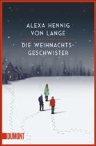Alexa Hennig von Lange - Die Weihnachtsgeschwister