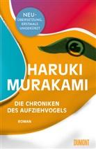 Haruki Murakami - Die Chroniken des Aufziehvogels