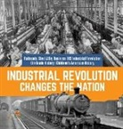Baby - Industrial Revolution Changes the Nation | Railroads, Steel & Big Business | US Industrial Revolution | 6th Grade History | Children's American History