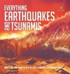 Baby, Baby Professor - Everything Earthquakes and Tsunamis - Natural Disaster Books for Kids Grade 5 - Children's Earth Sciences Books