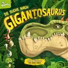 Jonny Duddle - Gigantosaurus - Die Suche nach Gigantosaurus