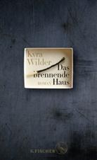 Kyra Wilder - Das brennende Haus