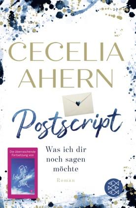 Cecelia Ahern - Postscript - Was ich dir noch sagen möchte - Roman